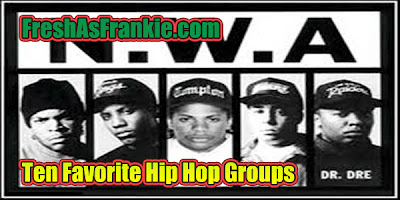 FreshAsFrankie.com Ten Favorite Hip Hop Groups-926