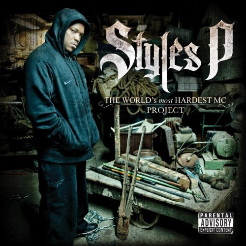 Styles-P-The-Worlds-Most-Hardest-MC
