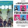 dope-fresh-dressed-movies-coming-soon-0523-1