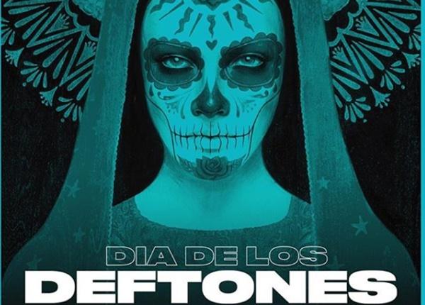 Deftones Announce 1st Annual Dia de los Deftones San Diego Nov 3 2018