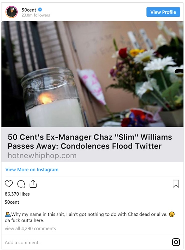"50 Cent Unbothered Ex Manager Chaz ""Slim"" Williams Dies"